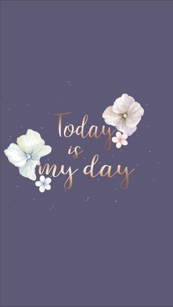 Today is my day wallpaper - #day #Today #wallpaper #wallpers