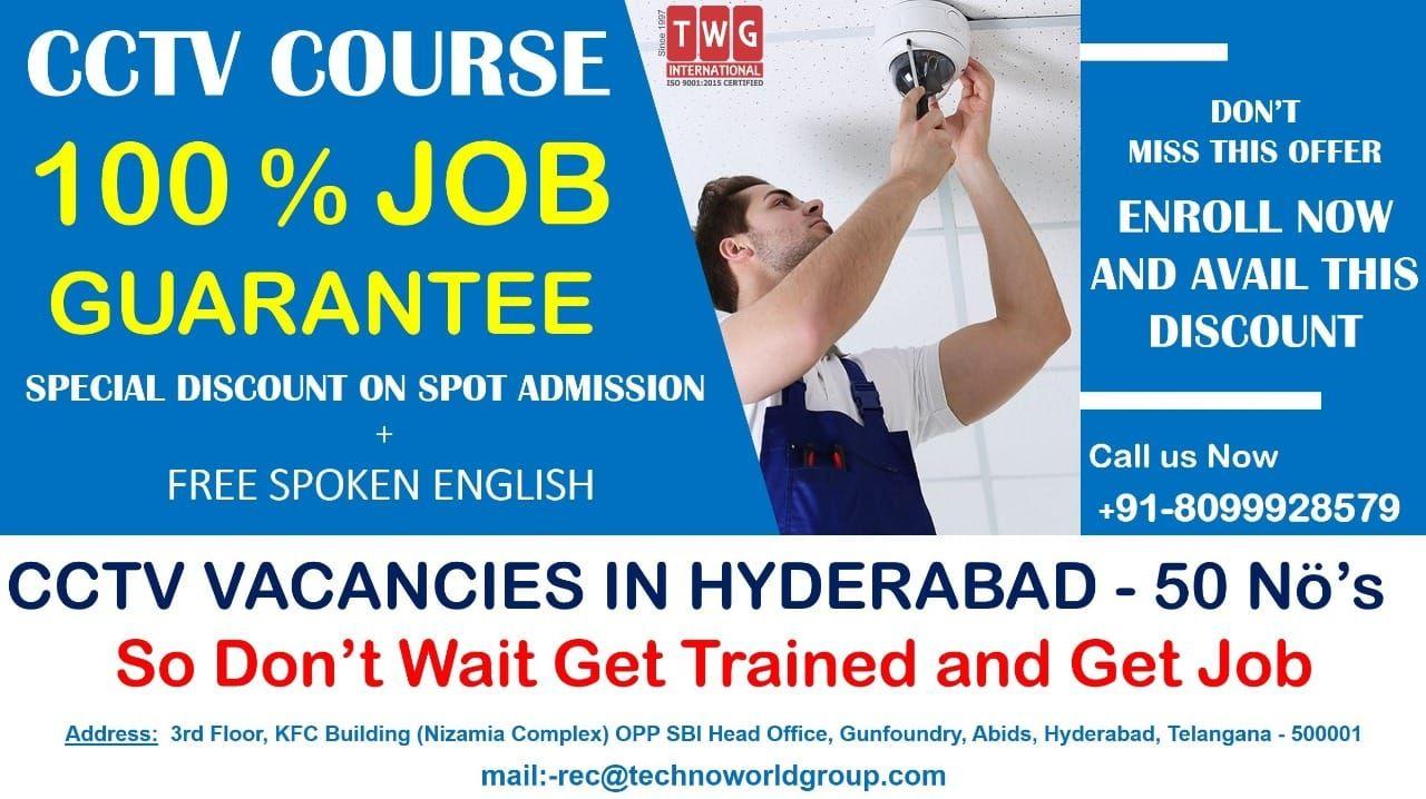 Cctvcourse Specialdiscount On Spotadmission Freespokenenglish 100 Jobguarantee Cctvvacanciesinhyderab Health And Safety Safety Training Job