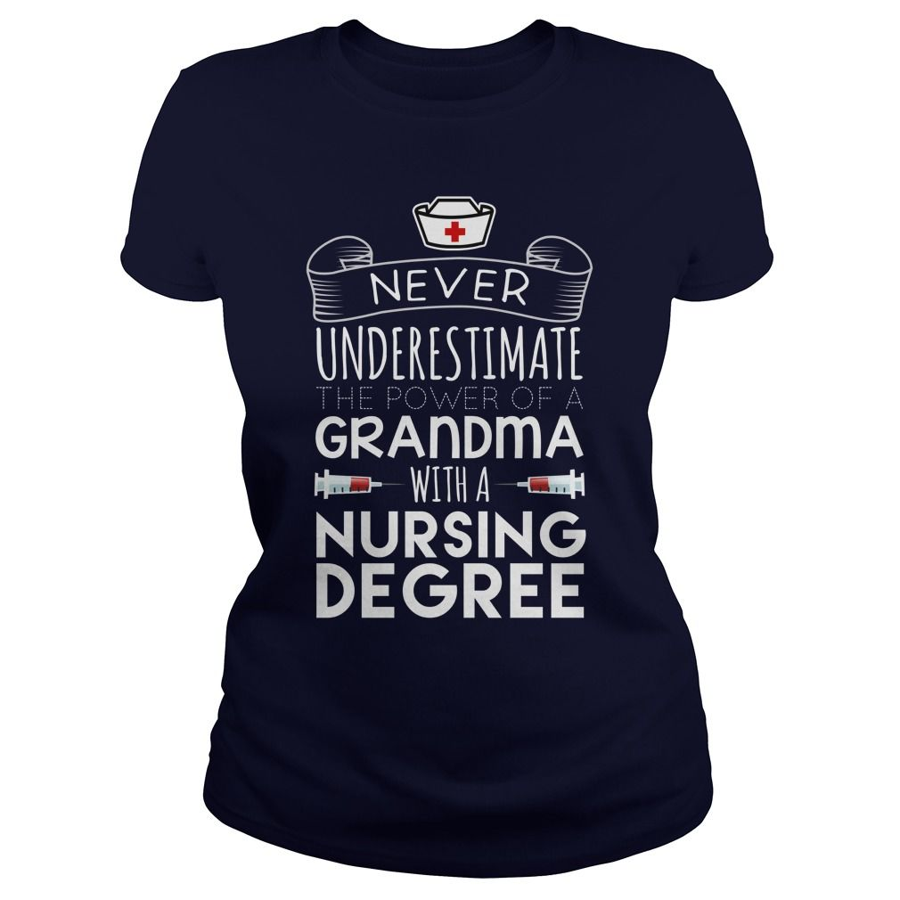 Never Underestimate The Power Of A Grandma With Nursing Degree Gift ...