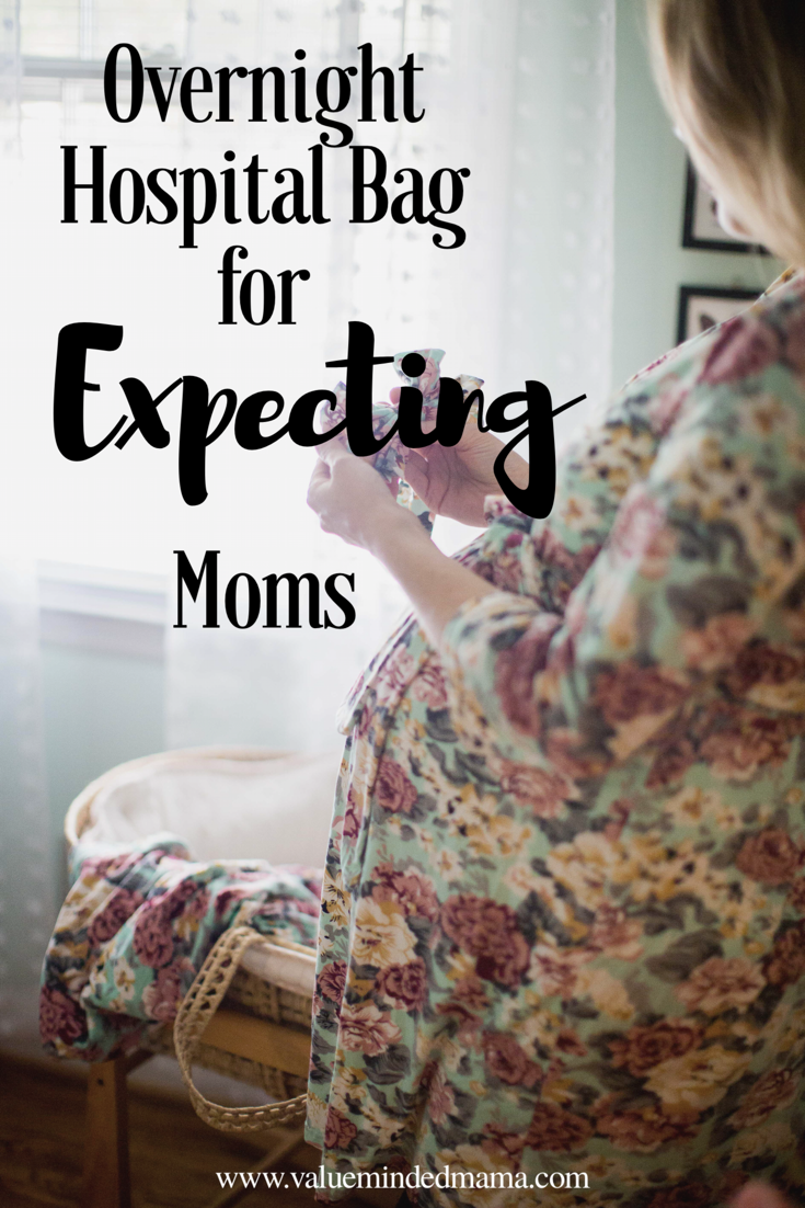 5ca53d675fae8 Overnight Hospital Bag for Expecting Moms. Find this Pin and more on Value  Minded Mama ...