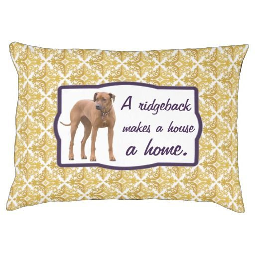 "Ridgeback dog bed - ""A ridgeback makes a house a home"". Fully customizable."
