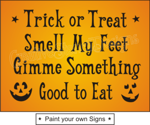 Image Detail For F121 Stencil Halloween Trick Treat Smell My Feet Good Eat Signs Halloween Hacks Halloween Literature Eat Sign