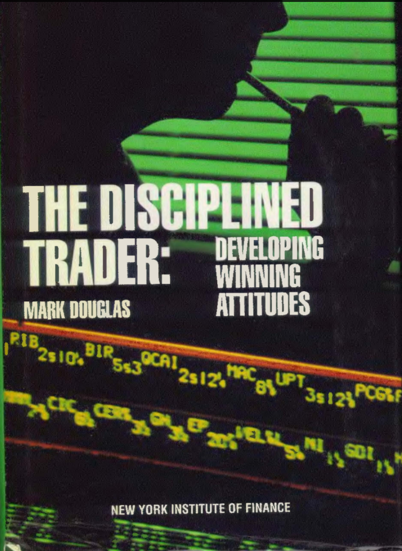Developing Winning Attitudes The Disciplined Trader In 2020 Thought Process Development Psychology