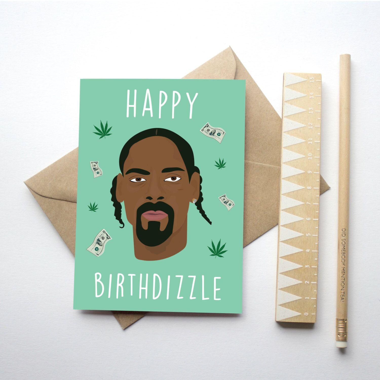 Happy Birthdizzle Snoop Dogg Themed Birthday Card Hip Hop Etsy Birthday Cards Birthday Greeting Cards Valentine Greeting Cards
