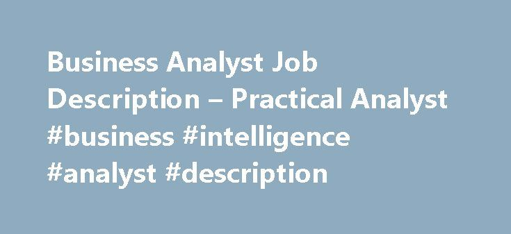 Business Analyst Job Description  Practical Analyst Business