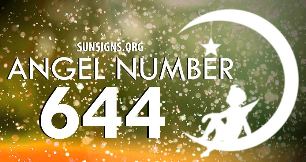 Angel Number 644 Meaning Sun Signs Astrology All Day Angel