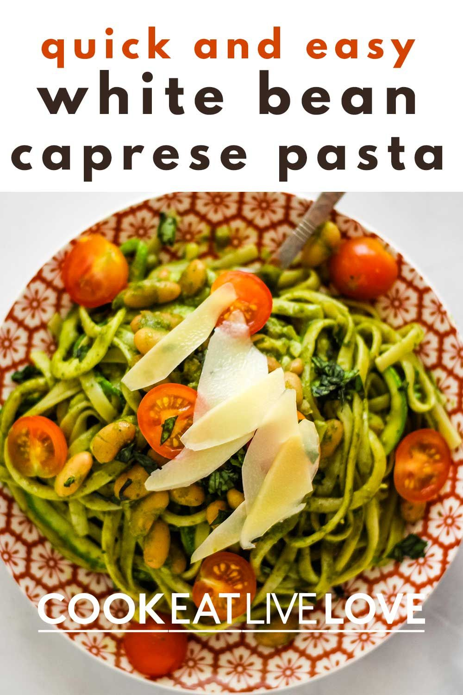 Easy Vegetarian Caprese Pasta Recipe Cook Eat Live Love Recipe In 2020 Caprese Pasta Recipe Delicious Vegetarian Dinner Vegetarian Recipes Easy
