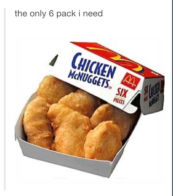 9f913a208f2 The only six pack I need chicken nuggets funny