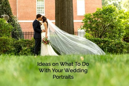 Ideas On What To Do With Your Wedding Portraits — Sarah Rachel Photography…