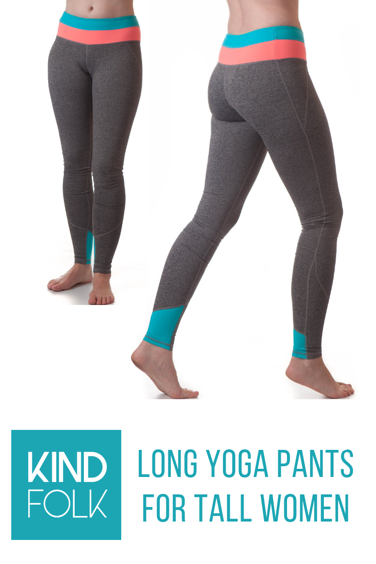 d23c5d28cc6dd KINDFOLK's Extra Long Yoga Pants are the perfect solution for tall women  everywhere. Whether you want them for yoga, pilates, crossfit, jogging,  biking, ...
