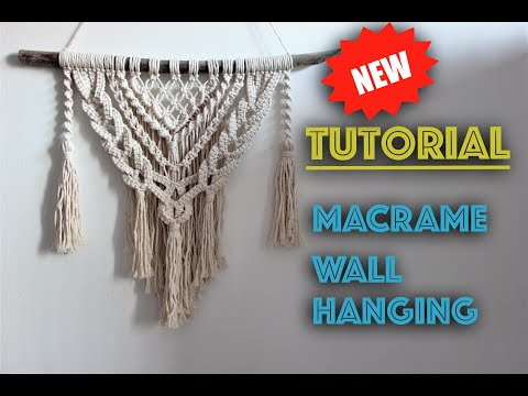 Macrame Wall Hanging New Tutorial | Easy DIY for Macrame Beginners