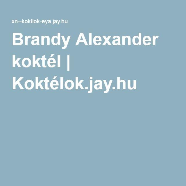 Brandy Alexander koktél | Koktélok.jay.hu