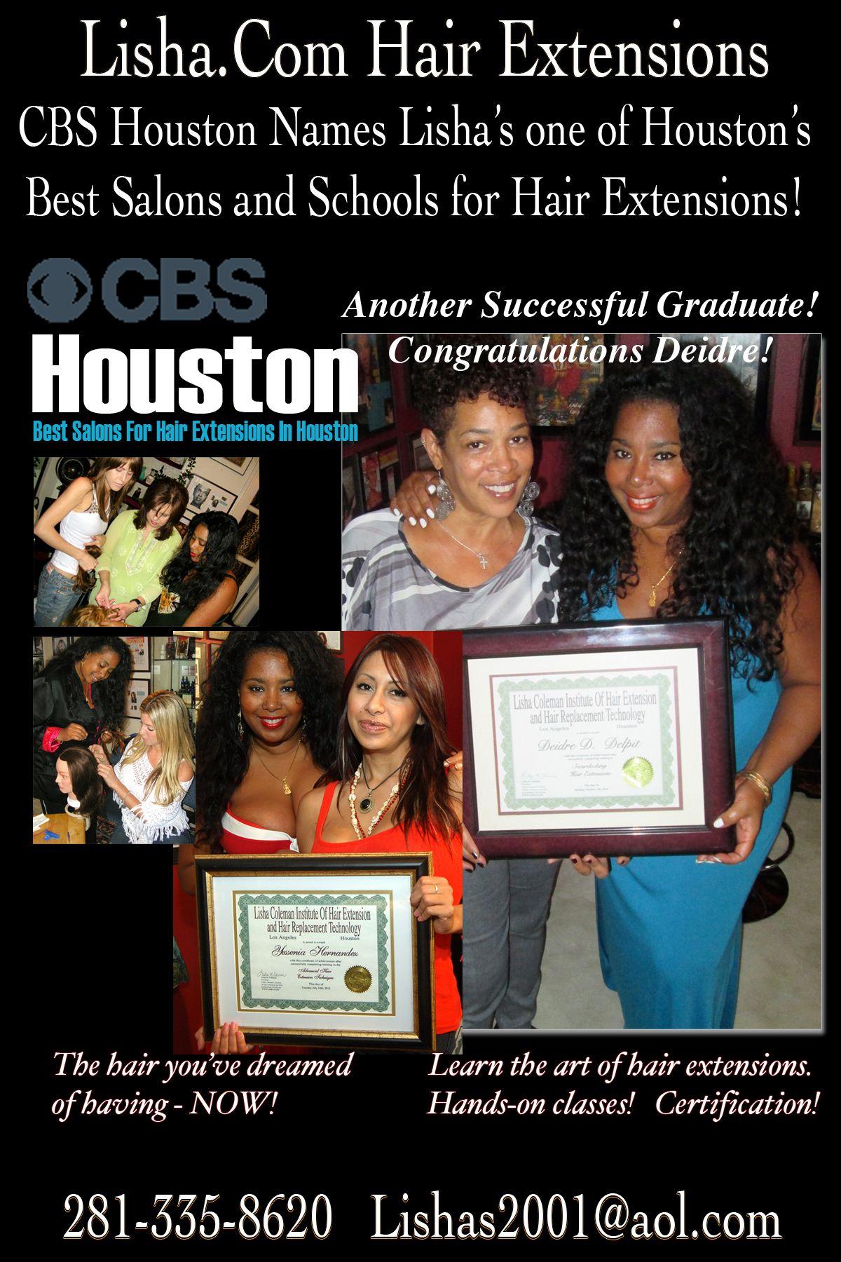 Another Lisha Coleman graduate! Congratulations Deidre! Learn the ART of HAIR EXTENSIONS! www.Lisha.com 281-825-1600