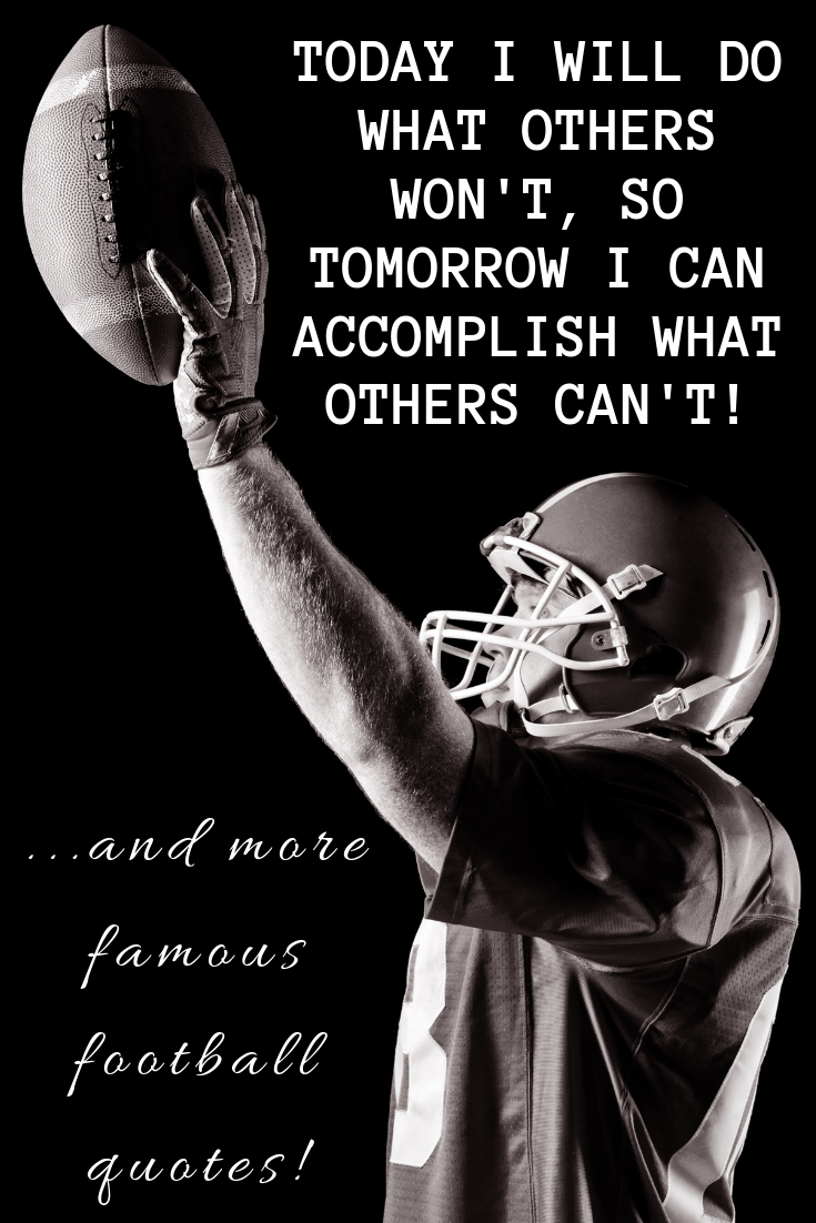 Famous Motivational Quotes About Football Motivational Football Quotes Famous Motivational Quotes Famous Football Quotes