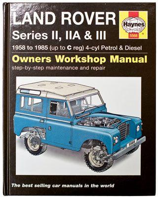 Haynes Manual Series Ii Iia Iii 2 25l Petrol Diesel Land Rover Land Rover Series Repair Manuals