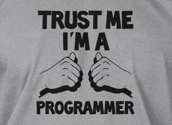 Trust Me I'm A Programmer Computer Geek Nerd Gifts Screen Printed ...