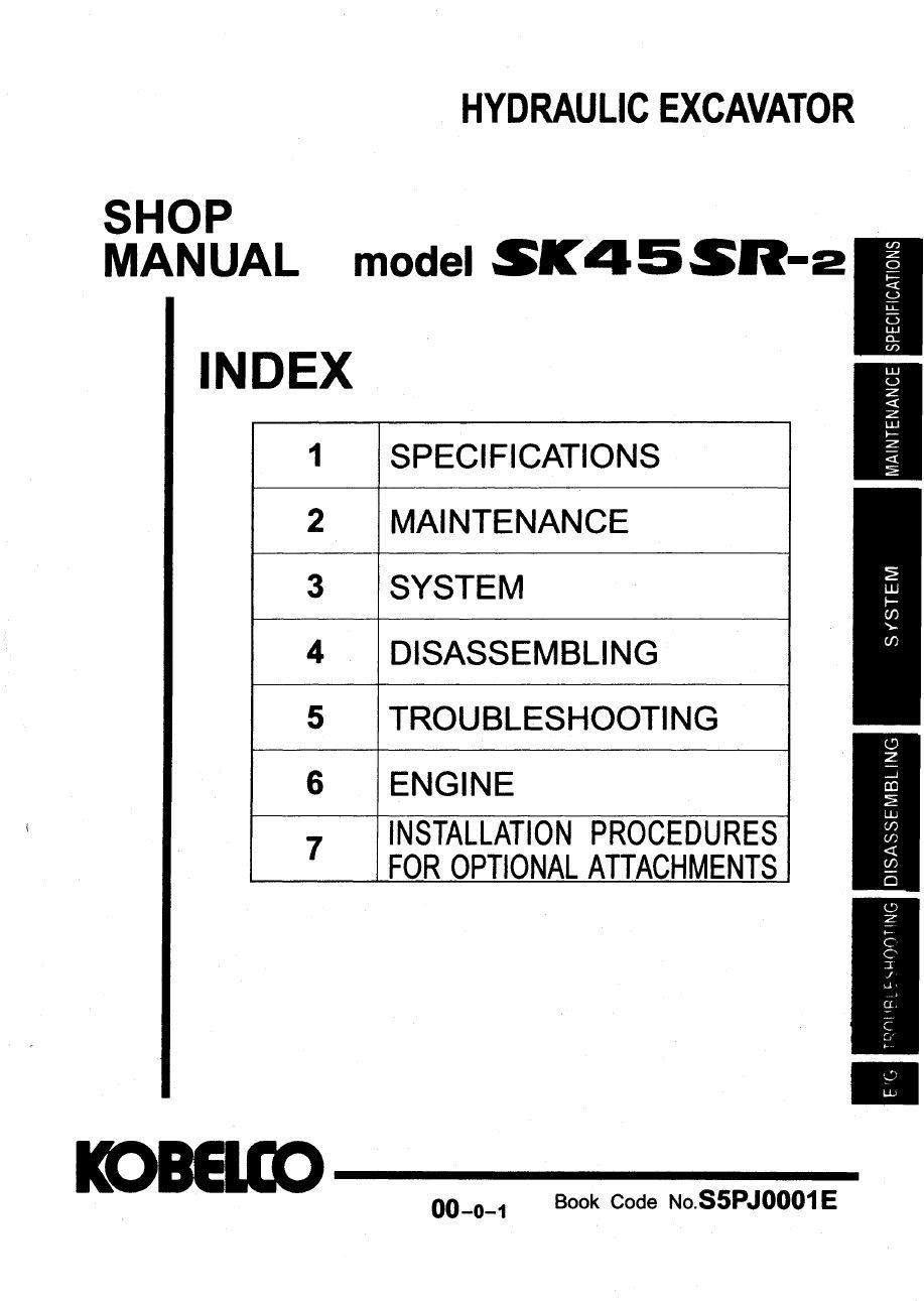 Kobelco Sk45sr 2 Hydraulic Excavator Workshop Repair Service Manual Pdf Download Service Manual Repair Manual Pdf Download Repair Manuals Hydraulic Excavator Excavator