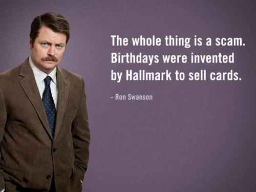 Ron Swanson Birthday Cavill shouts 04nov13 05 jpg ron swanson for