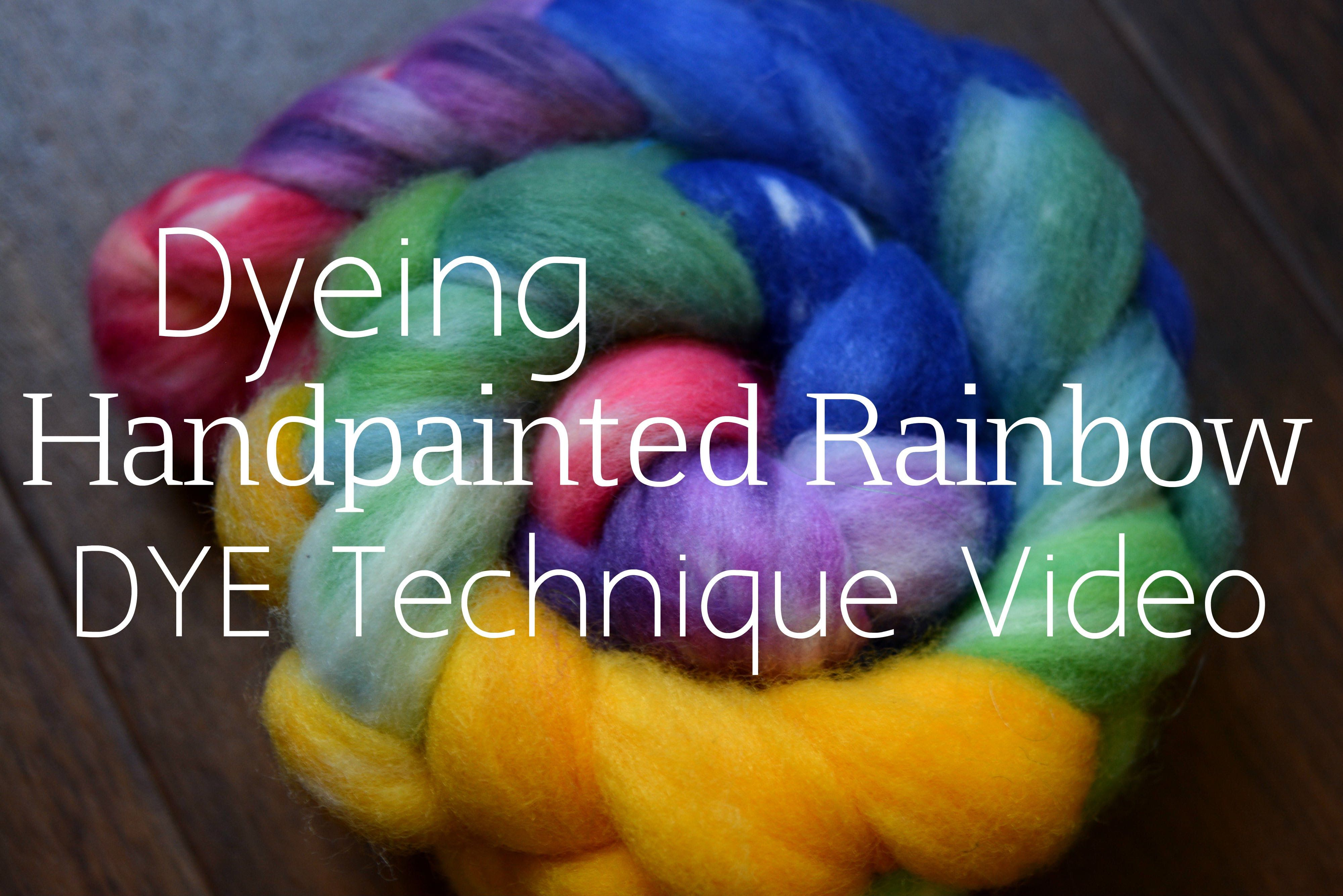 How to Handpaint Rainbow Roving YouTube Spinning wool