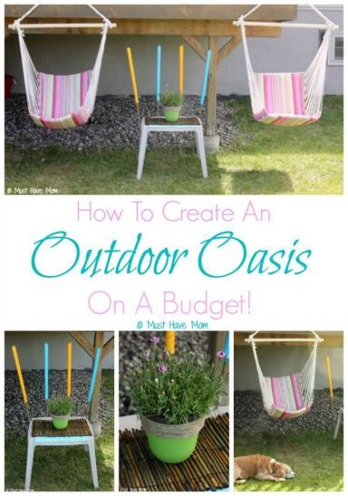How To Create An Outdoor Oasis On A Budget! Great tips for ...