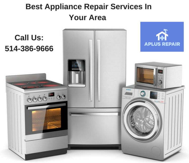 Best #appliancerepair services in #Montreal!! Call #AplusRepair at ...
