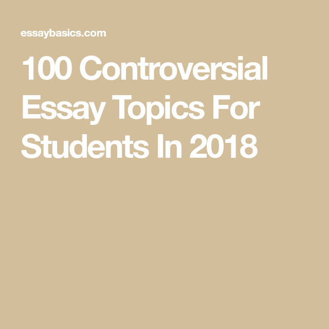 Controversial Essay Topics For Students In   The Great   Controversial Essay Topics For Students In  Writing Guide Essay  Writing Teaching Writing
