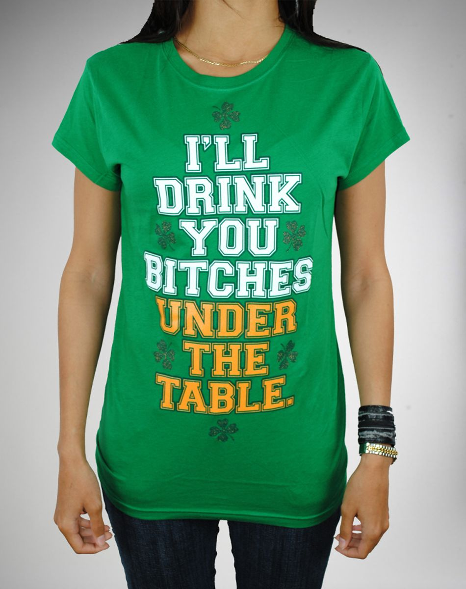 811c5ed3d0 Funny T-Shirts for St. Patrick's Day | Laughter is good for the soul ...