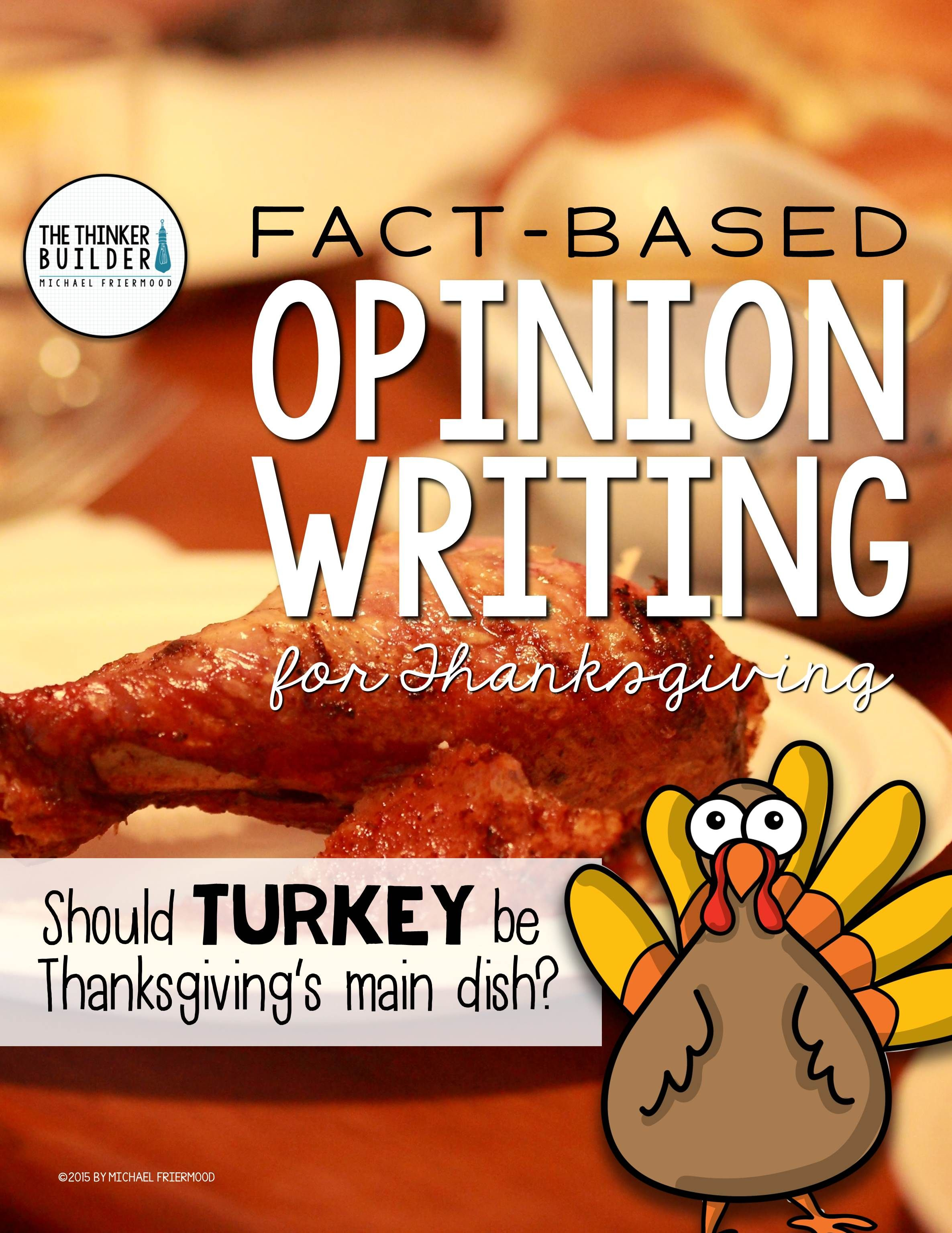 Thanksgiving Opinion Writing Lesson Amp Activity Question