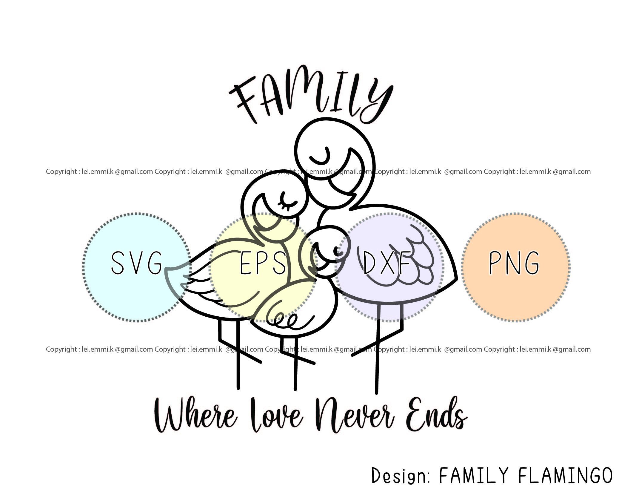 Family Saying Svg Love Never Ends Svg Cute Flamingo Svg Etsy Family Quotes Svg Quotes Flamingo Logo