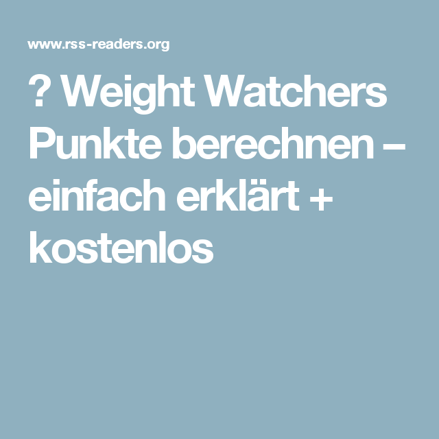 weight watchers punkte berechnen einfach erkl rt. Black Bedroom Furniture Sets. Home Design Ideas