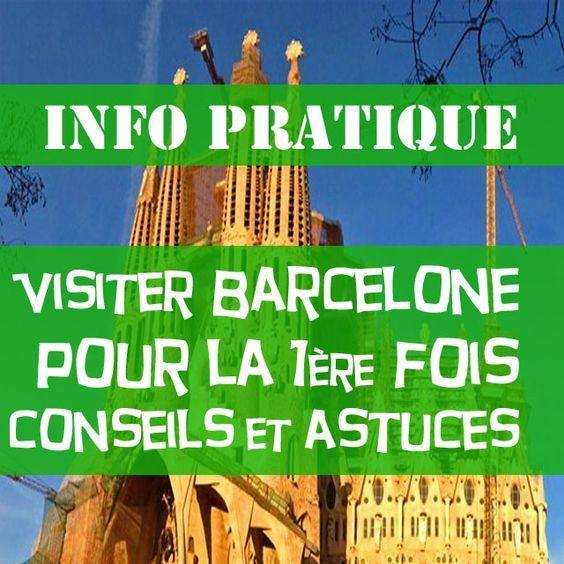 Visiter Barcelone pour la première fois : Conseils et astuces
