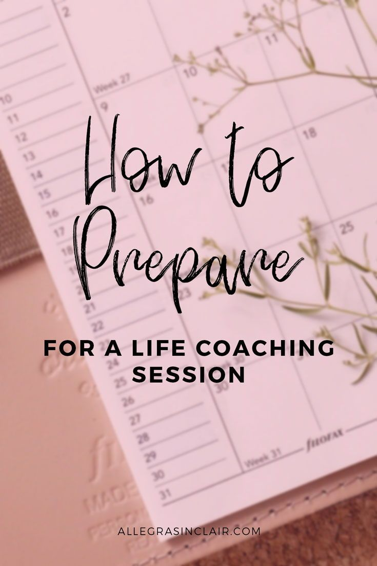 How to Prepare for a Life Coaching Session #lifecoachingtools
