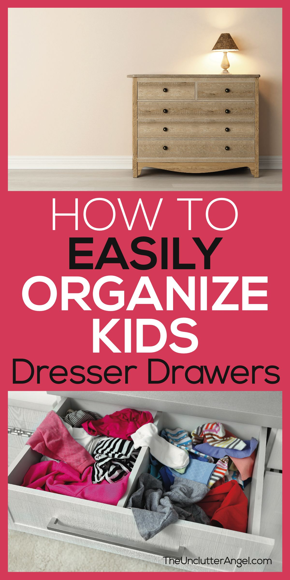 3 Steps To Easily Organize Kids Dresser Drawers The Unclutter