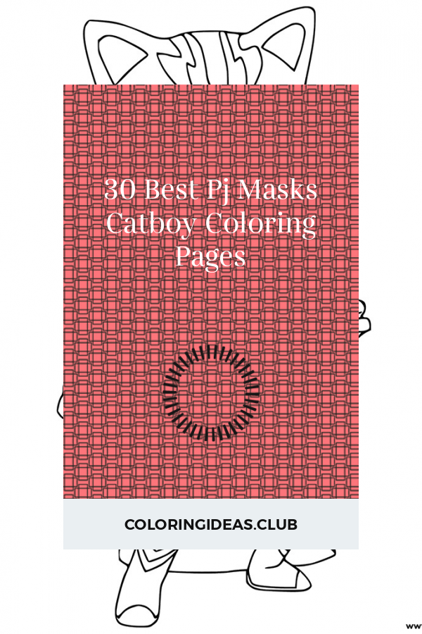 30 best pj masks catboy coloring pages in 2020 | coloring