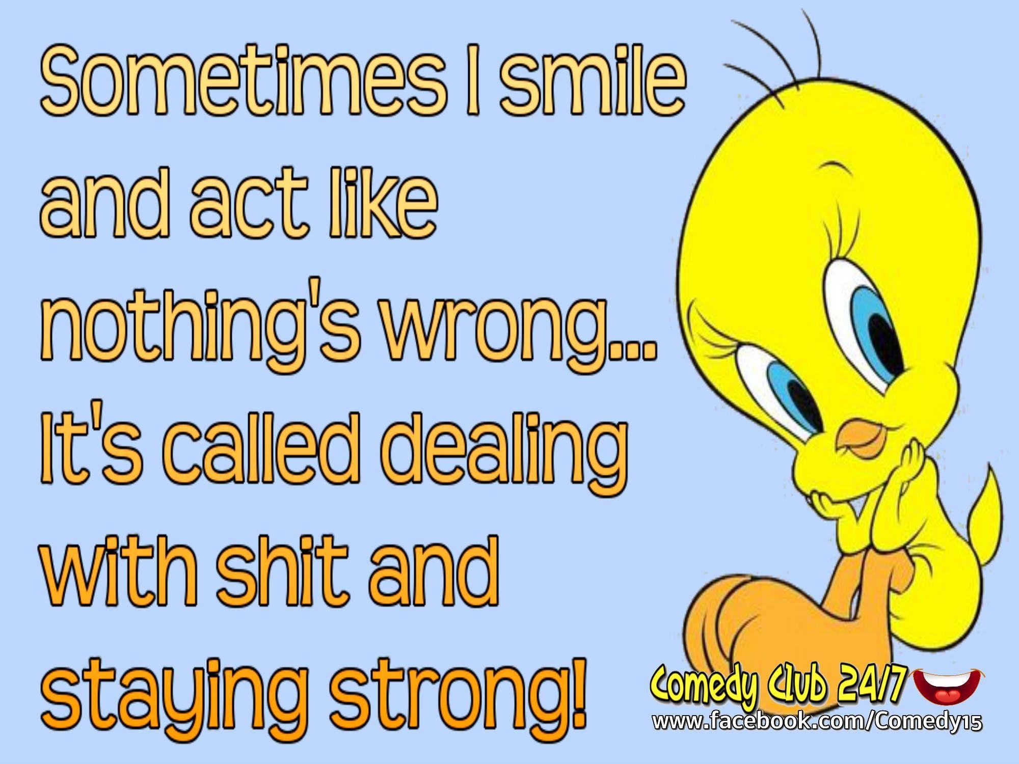 Pin By Renee Russell Dupaul On Tweety Funny Cartoon Quotes Cartoon Quotes Funny Quotes
