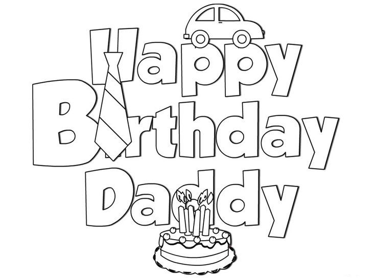 Happy Birthday Daddy Coloring Pages | coloring sheets | Pinterest