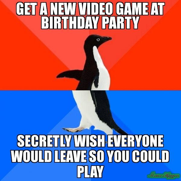 ee5e23d500ac41e4eb06199a07ef3d37 get a new video game at birthday party secretly wish everyone