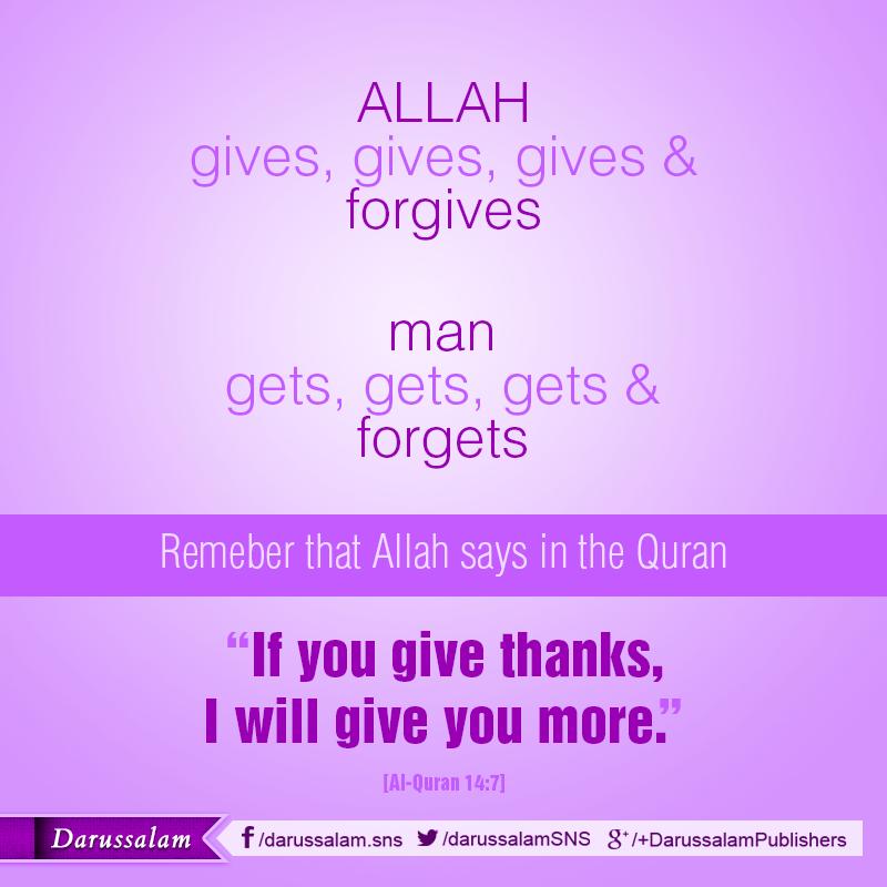 Allah gives & forgives .....