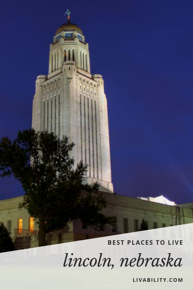 Lincoln Is The State Capital Of Nebraska And The Home Of The University Of Nebraska So There S Always Something Going Best Places To Live Union College Places