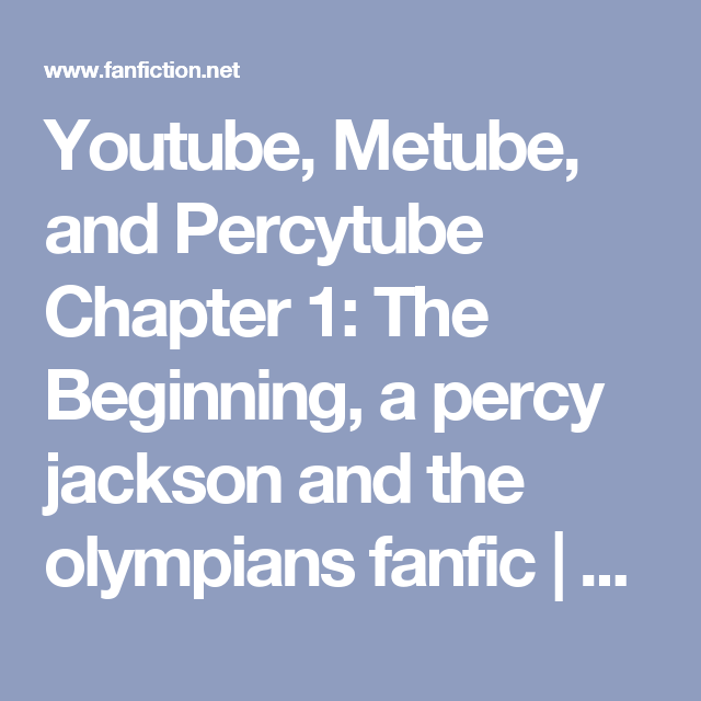 Youtube, Metube, and Percytube Chapter 1: The Beginning, a percy