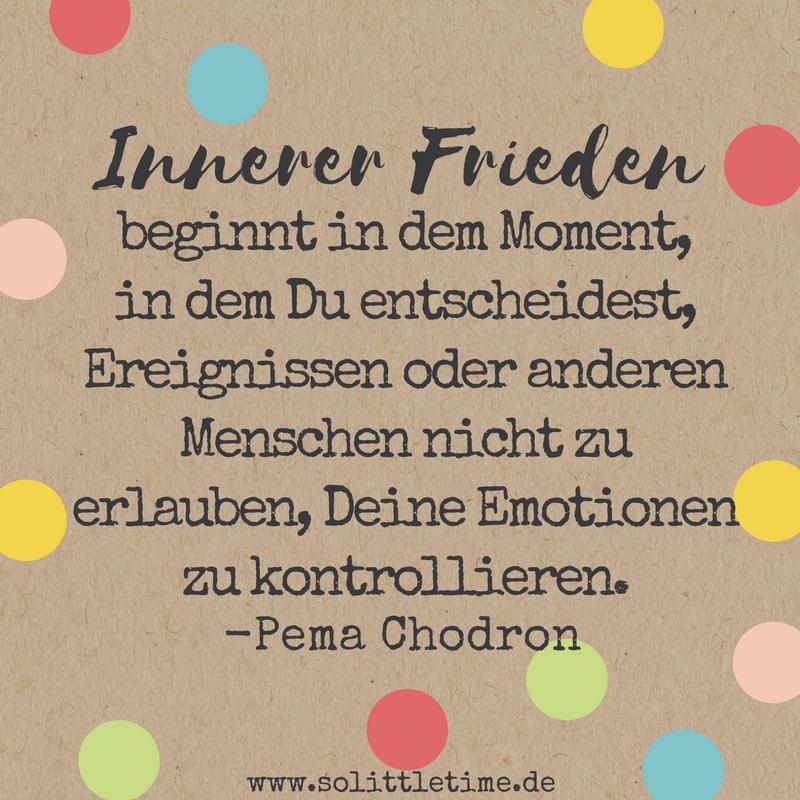 Innerer Frieden Beginnt In Dem Moment, In Dem Du Entscheidest, Ereignissen  Oder Anderen Menschen Nicht Zu Erlauben, Deine Emotionen Zu Kontrollieren.