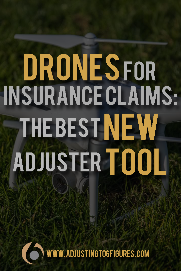 Drones For Insurance Claims The Best New Adjuster Tool A Drone