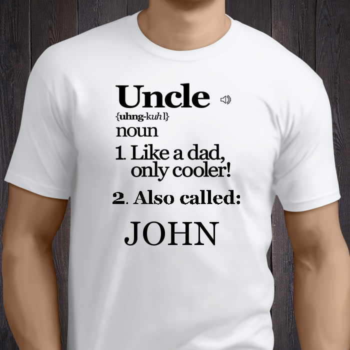 Uncle Definition Enter Uncle S First Name We Will Customize