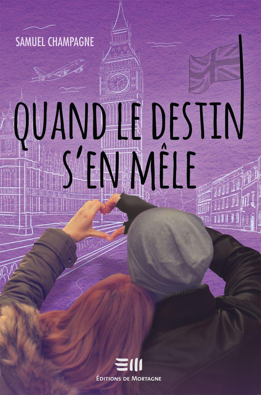 Quand Le Destin S En Mele Samuel Champagne 304 Pages