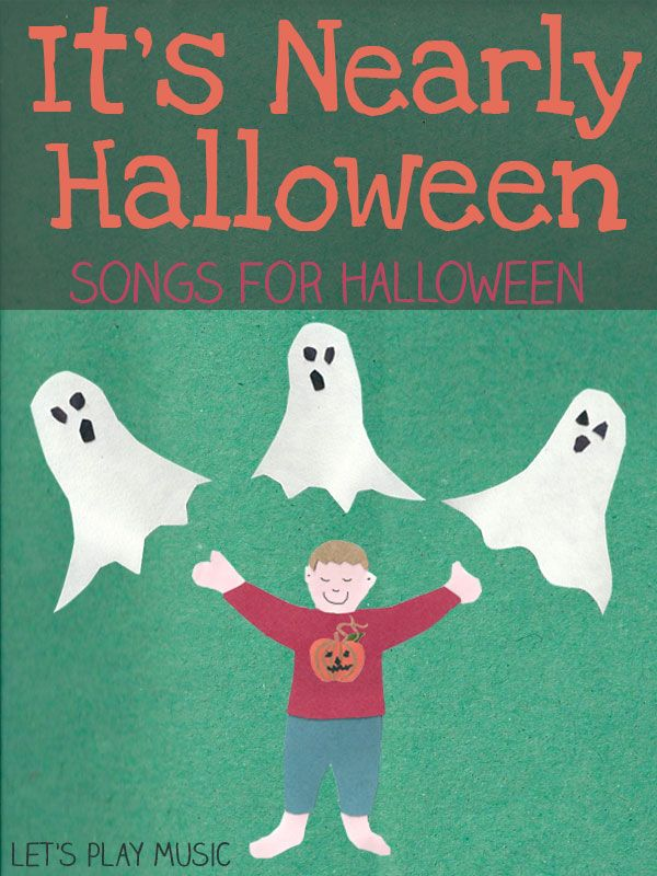 its nearly halloween easy non scary halloween song for little ones lets play music