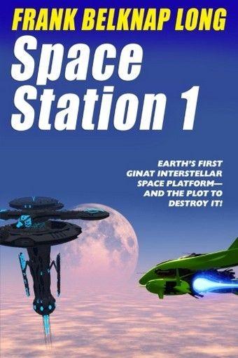 Space Station 1, by Frank Belknap Long (Paperback)