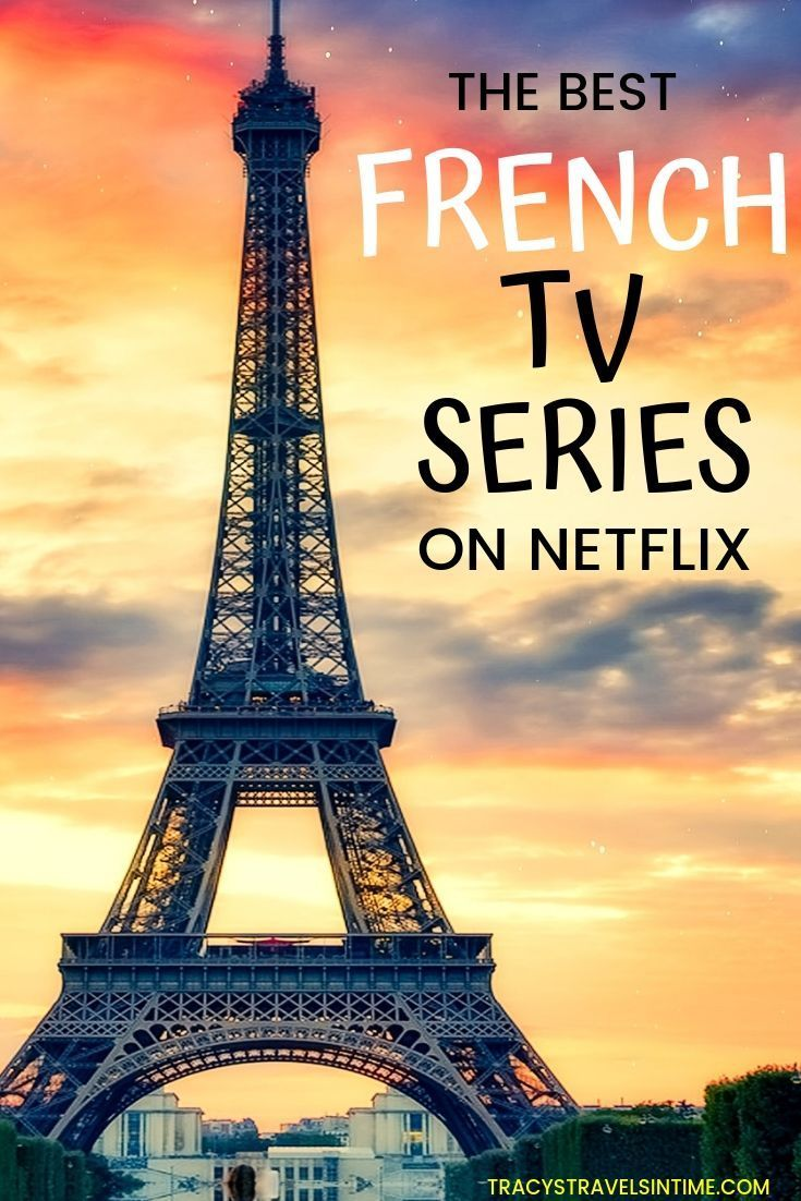Complete guide to the best french tv series on netflix