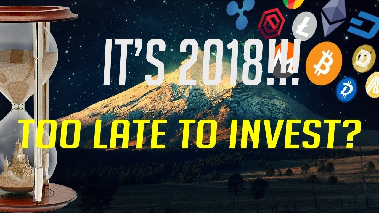 awesome IS IT TOO LATE TO INVEST IN CRYPTOCURRENCY