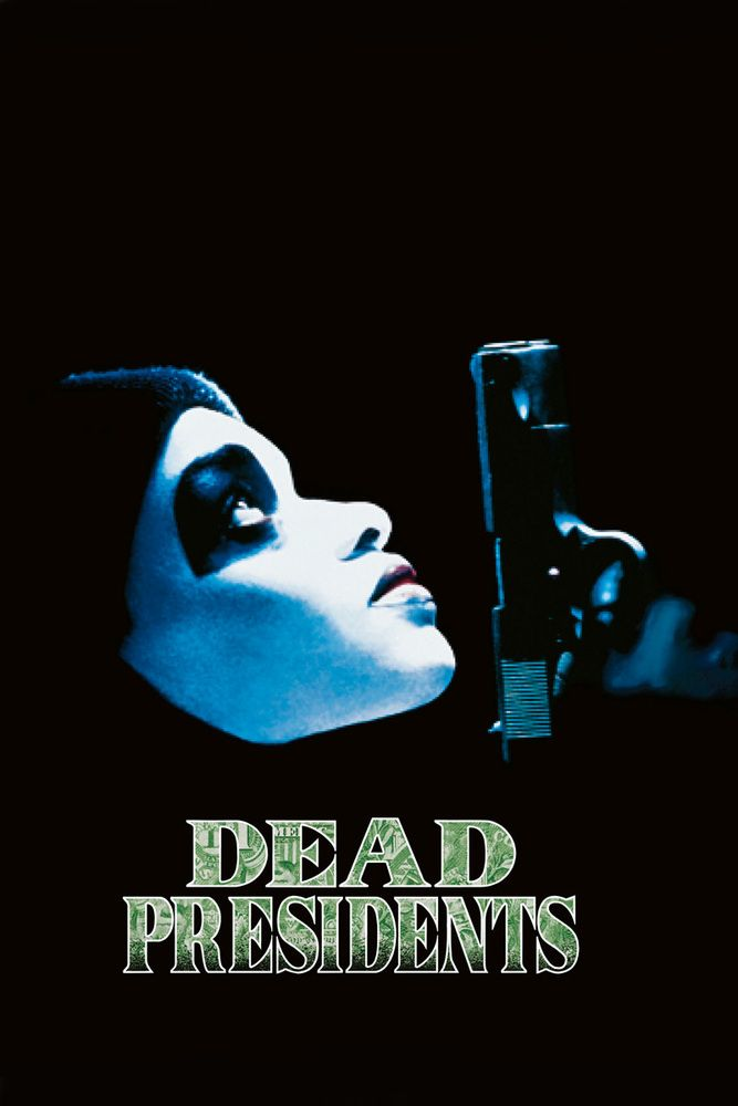 Download Dead Presidents Full-Movie Free
