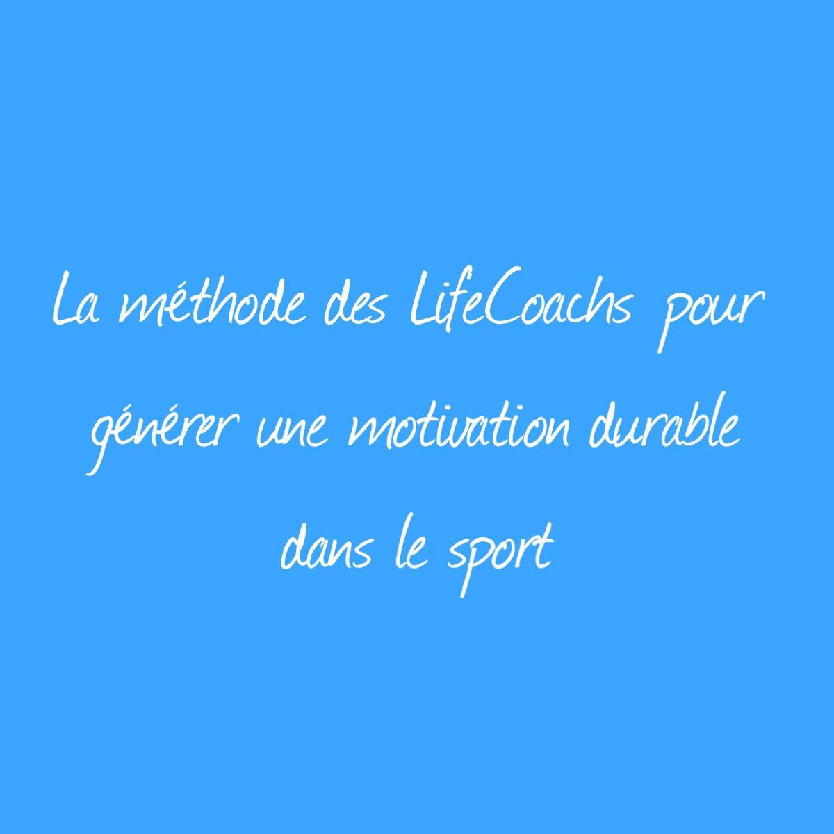 Motivation Sens Intention But Pourquoi Life Coaching Coach Sport Fitness Musculation Mental Succès Réussite Motivation Performance running